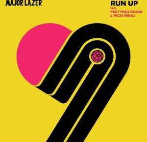 Major Lazer - Run Up ft PARTYNEXTDOOR & Nicki Minaj